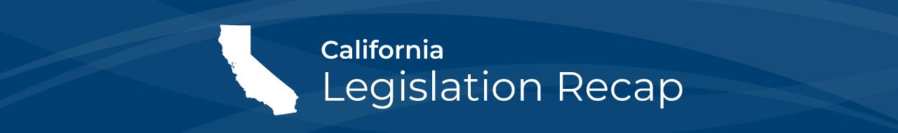 CA-legislation-recap-shoutout
