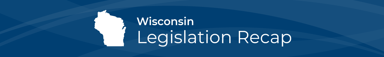 WI-legislation-recap-shoutout
