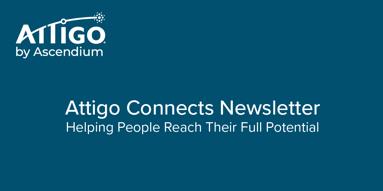 Attigo Connects Newsletter Banner