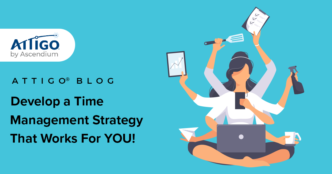 time managment strategy that works for you
