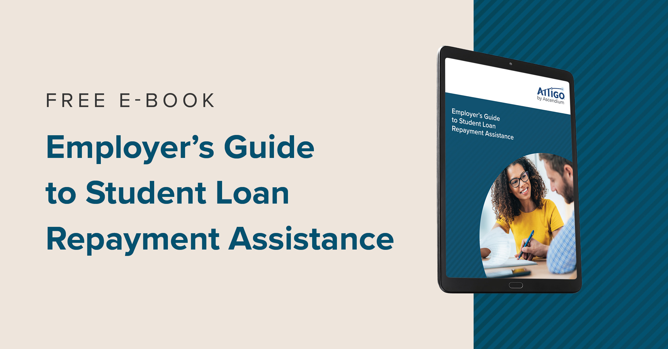 Get our Free E-Book the Employer's Guide to Student Loan Repayment Assistance