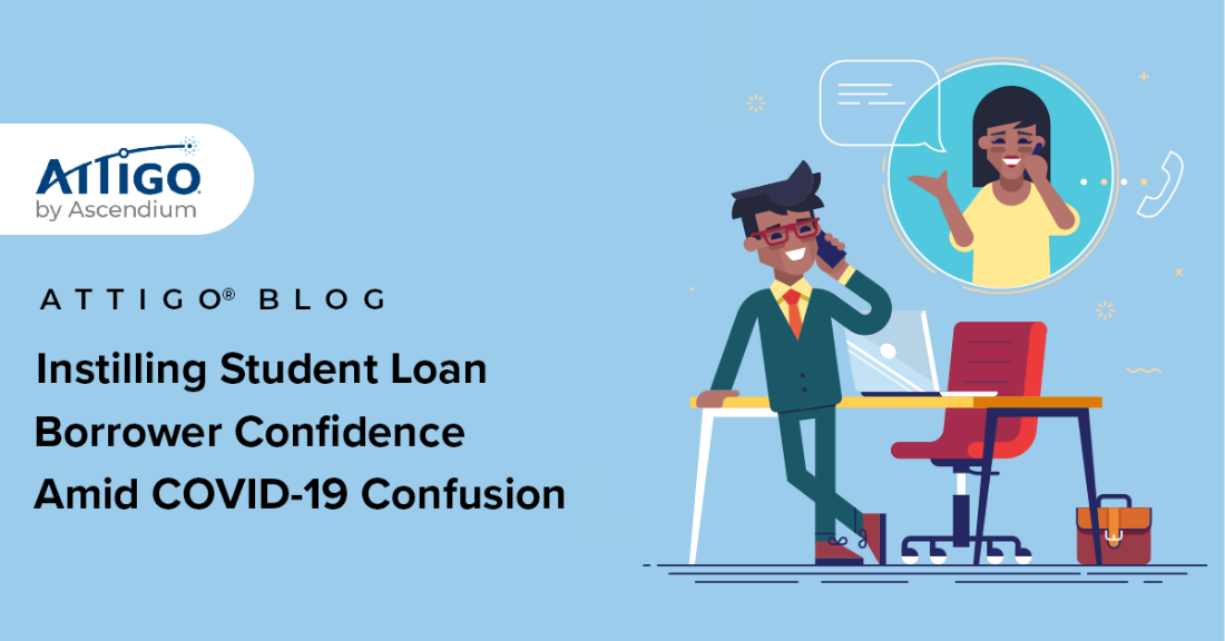 Instilling Student Loan Borrower Confidence Amid COVID-19 Confusion