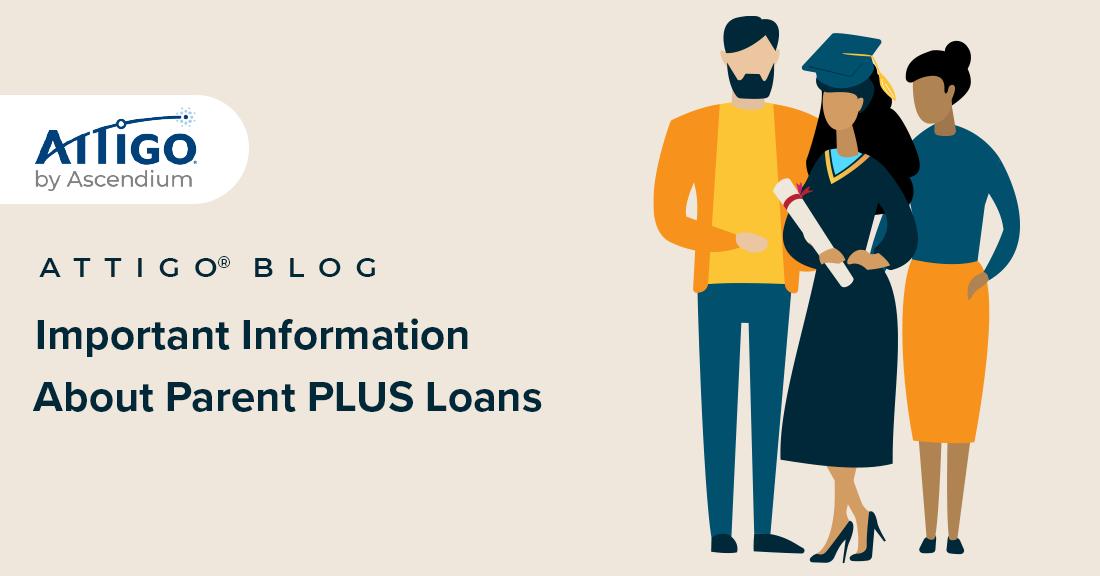 Important information about parent PLUS loans